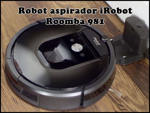 Robot aspirador iRobot Roomba 981